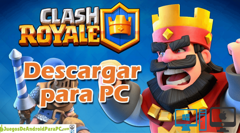 descargar Clash Royale para pc