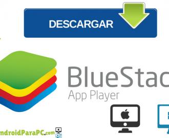 descargar bluestacks emulador para Windows y Mac