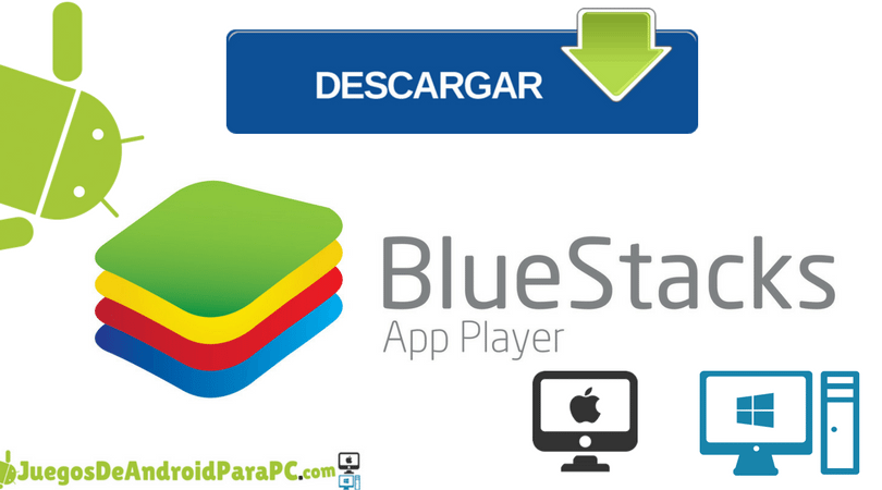 descargar bluestacks emulador para Windows y Mac