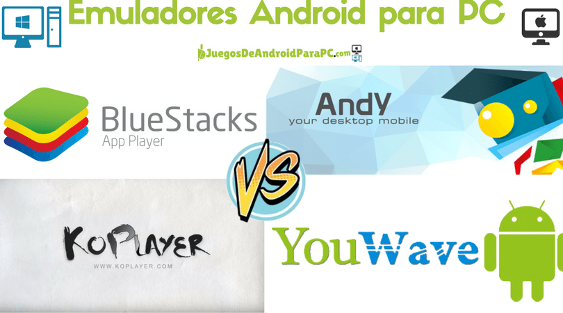 mejores emuladores de Android para PC con Windows y MAC