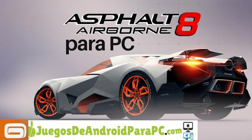 Descargar Asphalt 8 para PC