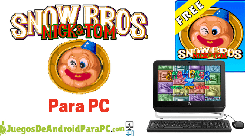 como descargar Snow Bros para PC