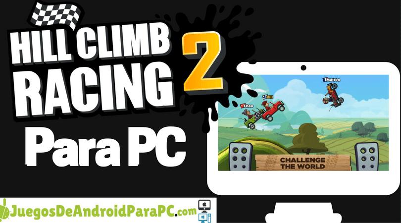 como jugar hill climb racing 2 para pc