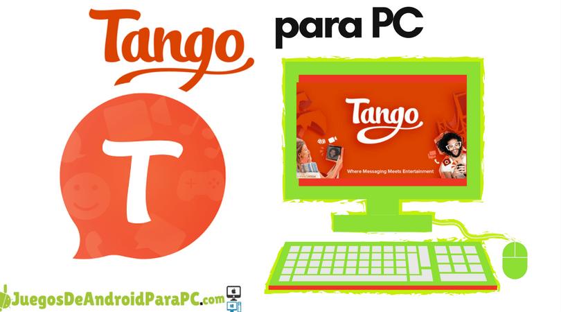 como descargar tango para pc
