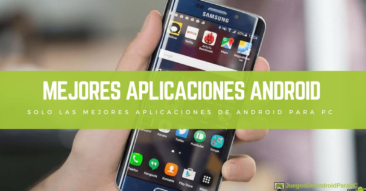 cuales son las mejores aplicaciones para android gratis