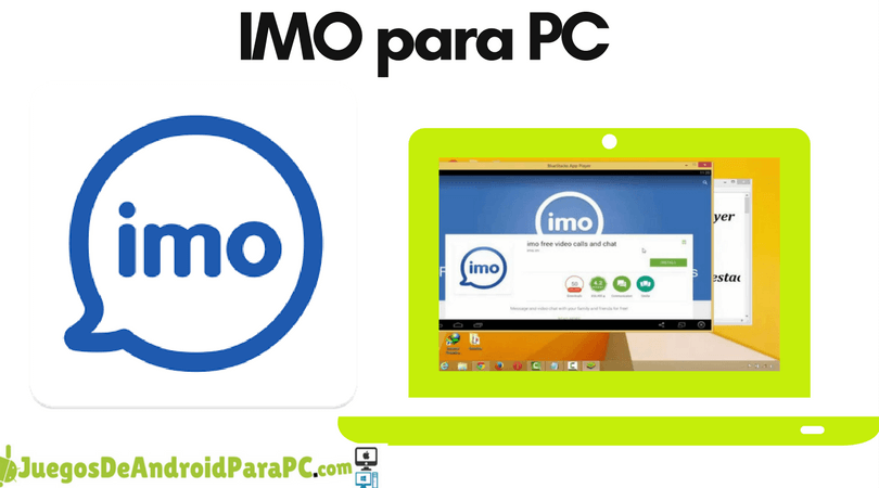 Como descargar IMO para PC o LapTop