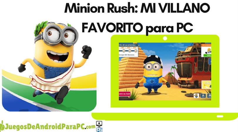 Como jugar Minion Rush Mi Villano Favorito para PC