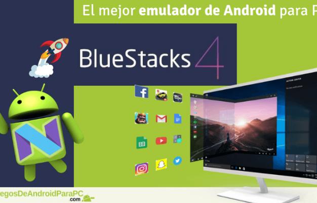 descargar el mejor emulador de android para pc bluestacks 4